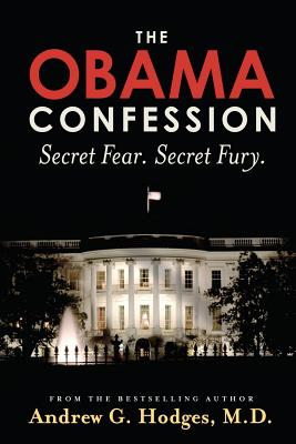 Image for The Obama Confession: Secret Fear. Secret Fury.