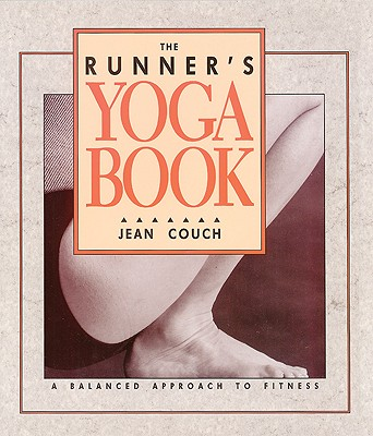 Image for Runners Yoga Book : A Balanced Approach to Fitness