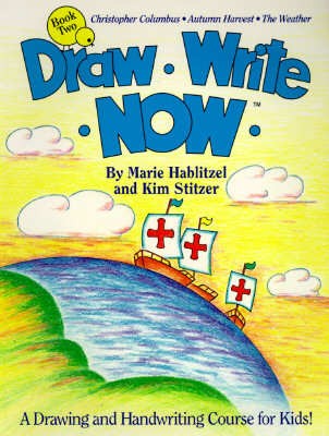 Image for Draw Write Now, Book 2: Christopher Columbus, Autumn Harvest, Weather (Draw-Write-Now)