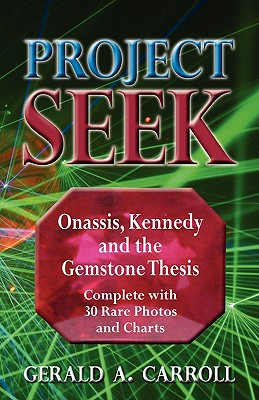 Image for Project Seek: Onassis, Kennedy, and the Gemstone Thesis