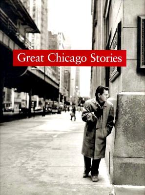 Image for Great Chicago Stories: Portraits and Stories