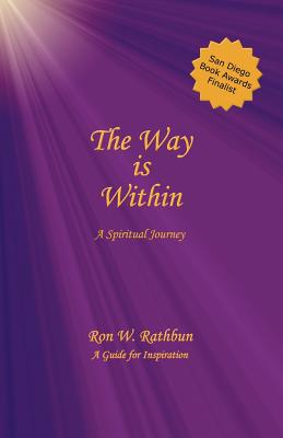 Image for The Way Is Within: A Spiritual Journey