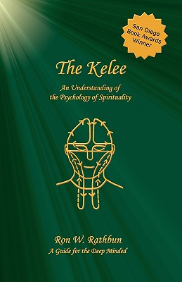 Image for The Kelee: An Understanding Of The Psychology Of Spirituality