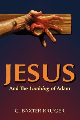 Image for Jesus and the Undoing of Adam