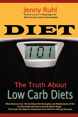 Image for Diet 101: The Truth About Low Carb Diets