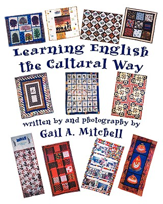 Learning English the Cultural Way, Mitchell, Gail A.