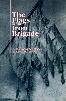 Image for The Flags of the Iron Brigade