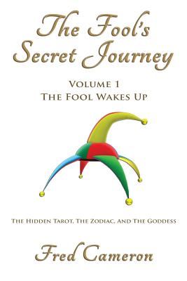Image for The Fool's Secret Journey Volume 1: The Fool Wakes Up