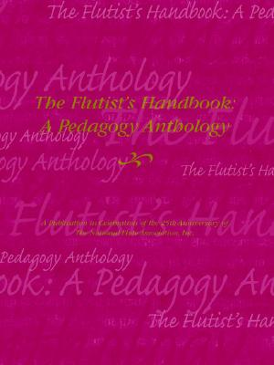 Image for The flutist's handbook: A pedagogy anthology