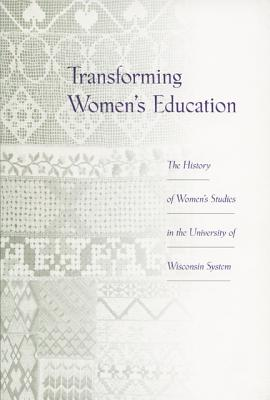Image for TRANSFORMING WOMEN'S EDUCATION : THE HIS