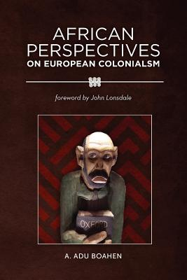 Image for African Perspectives on European Colonialism
