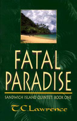 Image for Fatal Paradise: Sandwich Island Quintet: Book One