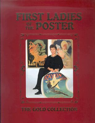 Image for First Ladies of the Poster: The Gold Collection