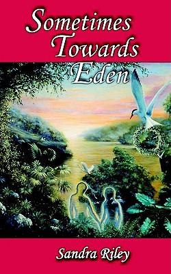 Image for Sometimes Towards Eden