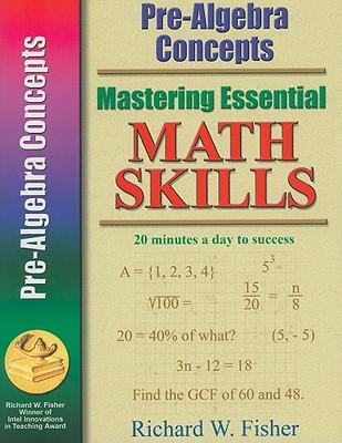 Image for Pre-Algebra Concepts (Mastering Essential Math Skills)