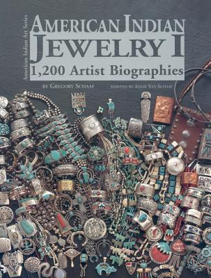 Image for American Indian Jewelry I: 1200 Artist Biographies (American Indian Art Series)