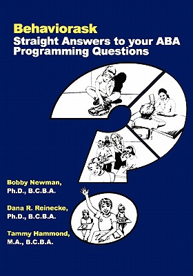 Image for Behaviorask: Straight Answers to Your ABA Programming Questions