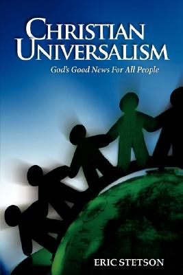 Image for Christian Universalism: God's Good News for All People