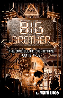Image for Big Brother: The Orwellian Nightmare Come True