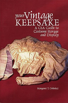 Image for Your Vintage Keepsake: A CSA Guide to Costume Storage and Display