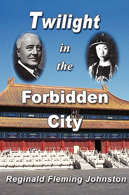 Image for Twilight in the Forbidden City (Illustrated and Revised 4th Edition)