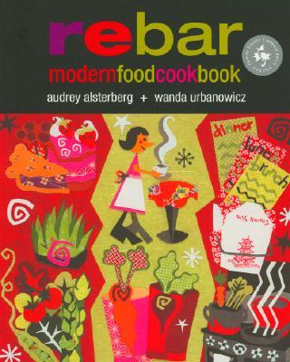 Image for Rebar: Modern Food Cookbook