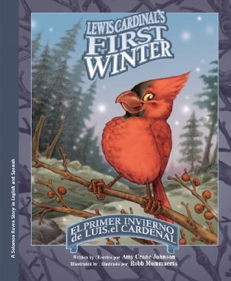 Image for Lewis Cardinal's First Winter/El Primer Invierno de Luis, el Cardenal (Solomo...