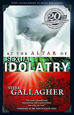 At the Altar of Sexual Idolatry, Gallagher, Steve