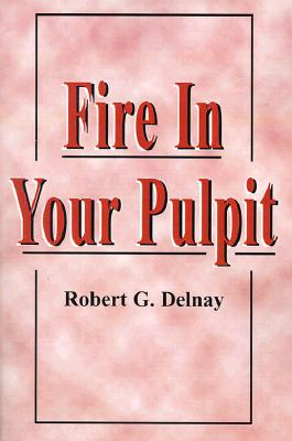 Image for Fire in Your Pulpit