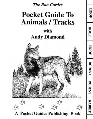 Pocket Guide to Animals/Tracks, RON CORDES, ANDY DIAMOND, DIAMOND CORDES