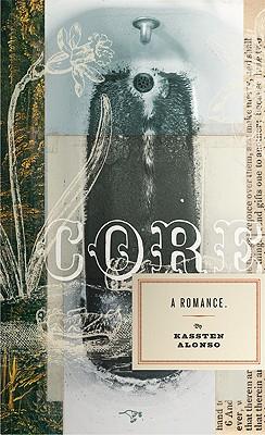 Core: A Romance, Alonso, Kassten