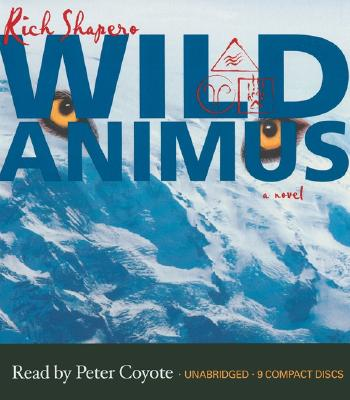 Image for WILD ANIMUS UNABRIDGED ON 9 CDS  READ BY PETER COYOTE