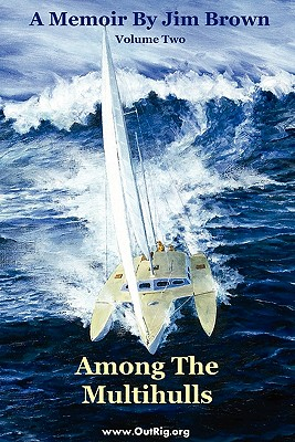 Image for Among the Multihulls: Volume Two