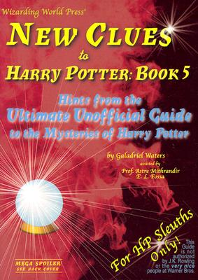 Image for New Clues to Harry Potter Book 5: Hints from the Ultimate Unofficial Guide to the Mysteries of Harry Potter