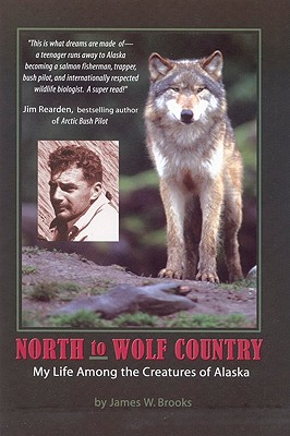 North to wolf country, Brooks, James