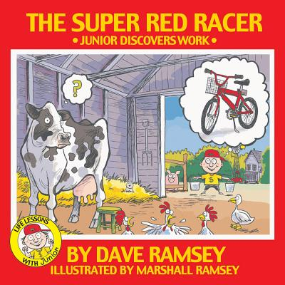 Image for The Super Red Racer: Junior Discover Work (Life Lessons With Junior)