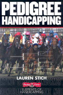 Pedigree Handicapping, Stich, Lauren