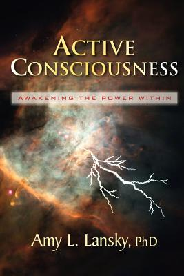 Image for Active Consciousness: Awakening the Power Within