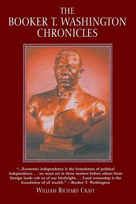 The Booker T. Washington Chronicles, Craft, William Richard