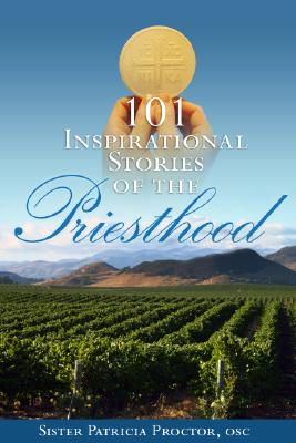 101 Inspirational Stories of the Priesthood, Sister Patricia Proctor