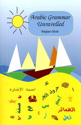 Image for Arabic Grammar Unravelled