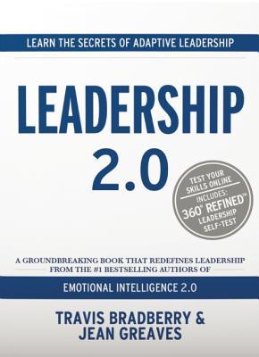 Leadership 2.0, Bradberry, Travis; Greaves, Jean
