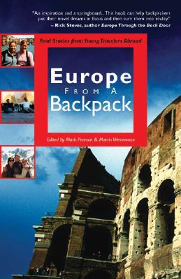 Image for Europe from a Backpack: Real Stories from Young Travelers Abroad (From a Backpack series)