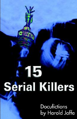 Image for 15 Serial Killers: Docufictions
