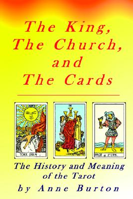 The King, the Church and the Cards, Burton, Anne