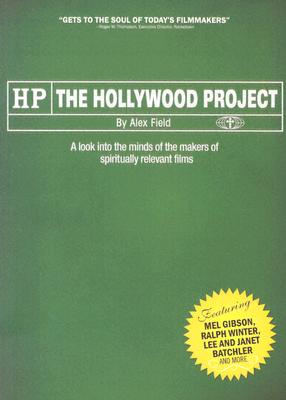 Image for HP The Hollywood Project: A Look Into The Minds Of The Makers Of Spiritually Relevant Films