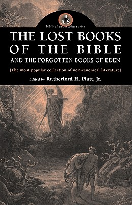 Image for The Lost Books of the Bible and the Forgotten Books of Eden (Biblical Apocrypha)
