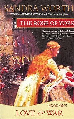 Image for The Rose of York: Love & War
