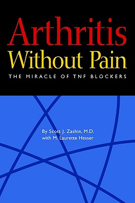Image for Arthritis Without Pain: The Miracle of TNF Blockers