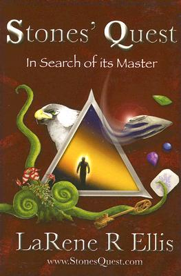 Stones' Quest: In Search of Its Master (Stones' Quest) (Stones' Quest), LARENE R. ELLIS